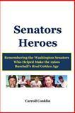 Senators Heroes, Carroll Conklin, 1490528741