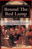 Round the Red Lamp, Arthur Conan Doyle, 1500728748