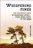 Whispering Pines, Jason Schneider, 1550228749