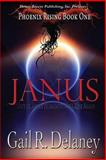 Phoenix Rising Book One : Janus, Delaney, Gail R., 1612528740