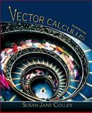 Vector Calculus, Colley, Susan Jane, 0131858742