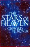 The Stars of Heaven, Clifford A. Pickover, 0195148746