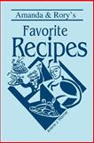 Amanda and Rory's Favorite Recipes, Arlene Warner, 0595278744
