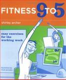 Fitness 9 To 5, Shirley Sugimura Archer, 0811848744