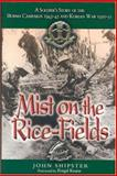 Mist on the Rice-Fields, John Shipster, 0850528747