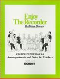 Enjoy the Recorder, Brian Bonsor, 0901938742