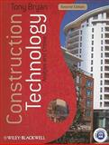 Construction Technology : Analysis and Choice, Bryan, Tony, 1405158743
