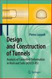 Design and Construction of Tunnels : Analysis of Controlled Deformations in Rock and Soils (ADECO-RS), Lunardi, Pietro, 3540738746