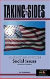Taking Sides : Clashing Views on Controversial Social Issues, Finsterbusch, Kurt, 0072968753