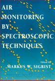 Air Monitoring by Spectroscopic Techniques, , 0471558753