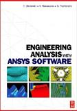 Engineering Analysis with ANSYS Software, Nakasone, Y. and Yoshimoto, S., 075066875X