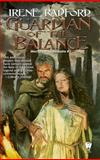 Guardian of the Balance, Irene Radford, 0886778751