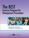 The BEST Exercise Program for Osteoporosis Prevention, Lohman, Timothy and Going, Scott, 097907875X