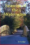 Seasons of the Waterways, Jo Lodge, 1847998755
