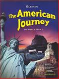 The American Journey to World War I, Joyce Oldham Appleby and Alan Brinkley, 0078688752
