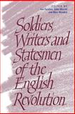 Soldiers, Writers and Statesmen of the English Revolution, , 0521038758