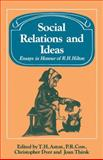 Social Relations and Ideas : Essays in Honour of R. H. Hilton, , 0521108756