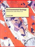 Environmental Geology : Principles and Practice, Bell, F. G., 0865428751