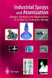 Industrial Sprays and Atomization : Design, Analysis and Applications, Nasr, Ghasem G. and Yule, Andrew J., 1849968756