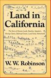 Land in California, Robinson, William W., 0520038754