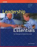 Leadership Essentials for Emergency Medical Services, Brophy, John R., 0763758752