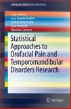 Statistical Approaches to Orofacial Pain and Temporomandibular Disorders Research, Salmaso, Luigi and Guarda Nardini, Luca, 1493908758
