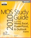 MOS 2010 Study Guide for Microsoft® Word, Excel®, Powerpoint®, and Outlook® Exams, Lambert, Joan, III and Cox, Joyce, 0735648751