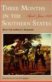 Three Months in the Southern States, Arthur J. L. Fremantle, 0803268750