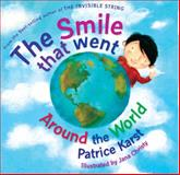 The Smile That Went Around the World (Revised), Patrice Karst, 0875168752