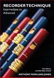 Recorder Techniques, Anthony Rowland-Jones, 0907908756