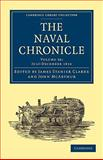 The Naval Chronicle: Volume 36, July-December 1816 : Containing a General and Biographical History of the Royal Navy of the United Kingdom with a Variety of Original Papers on Nautical Subjects, , 1108018750
