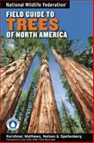 National Wildlife Federation Field Guide to Trees of North America 0th Edition