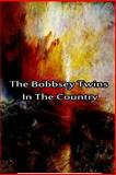The Bobbsey Twins in the Country, Laura Hope, 1480028754