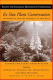 Ex Situ Plant Conservation : Supporting Species Survival in the Wild, , 1559638753