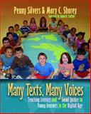 Many Texts, Many Voices : Teaching Literacy and Social Justice to Young Learners in the Digital Age, Silvers, Penny and Shorey, Mary C., 1571108750