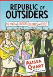 Republic of Outsiders, Alissa Quart, 1595588752