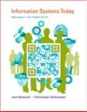 Information Systems Today : Manageing in the Digital World, Valacich, Joseph and Schneider, Christoph, 0133098753