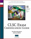 CLSC Exam Certification Guide, Downes, Kevin and Boyles, Tim, 0735708754
