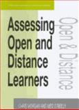 Assessing Open and Distance Learners, Morgan, Chris and O'Reilly, Meg, 0749428759