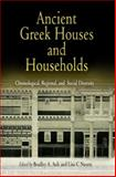 Ancient Greek Houses and Households : Chronological, Regional, and Social Diversity, , 0812238753
