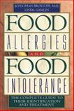 Food Allergies and Food Intolerance, Jonathan Brostoff and Linda Gamlin, 0892818751