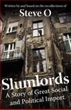 Slumlords, Steve O., 1478208759