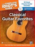 The Complete Idiot's Guide to Classical Guitar Favorites, Thomas Kikta, 073906875X