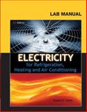 Lab Manual for Smith's Electricity for Refrigeration, Heating and Air Conditioning, Smith, Russell and Smith, Russell E., 1111038759