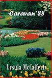 Caravan '88, Ursula McCafferty, 1492988758