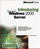 Introducing Microsoft Windows 2000 Server, Adrian King, 1572318759