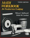 Math Workbook for Foodservice/Lodging, McDowell, Milton C. and Crawford, Hollie W., 0471288756