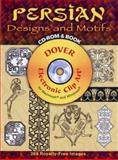 Persian Designs and Motifs, Ali Dowlatshahi, 0486998754