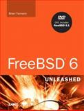 FreeBSD 6 Unleashed, Tiemann, Brian and Urban, Michael, 0672328755