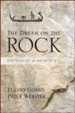 The Dream on the Rock, Fulvio Gosso and Peter Webster, 1438448759
